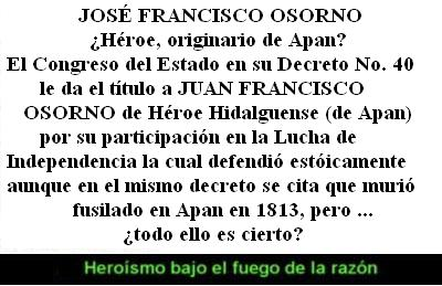 El insurgente Francisco Osorno ... Heroísmo bajo el fuego de la razón