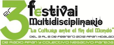 3er. FESTIVAL MULTIDISCIPLINARIO del 3 al 5 de Febrero del 2012